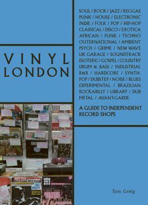 Vinyl London by Tom Grieg