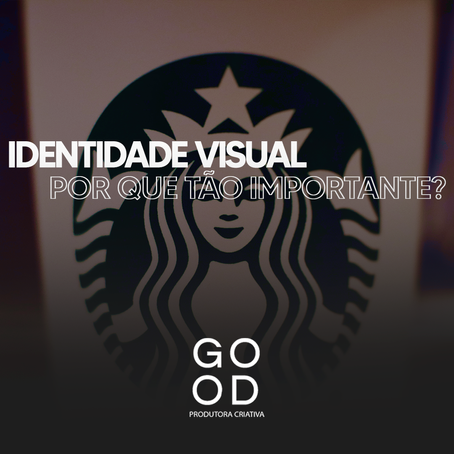 Identidade visual, Por que tão importante?