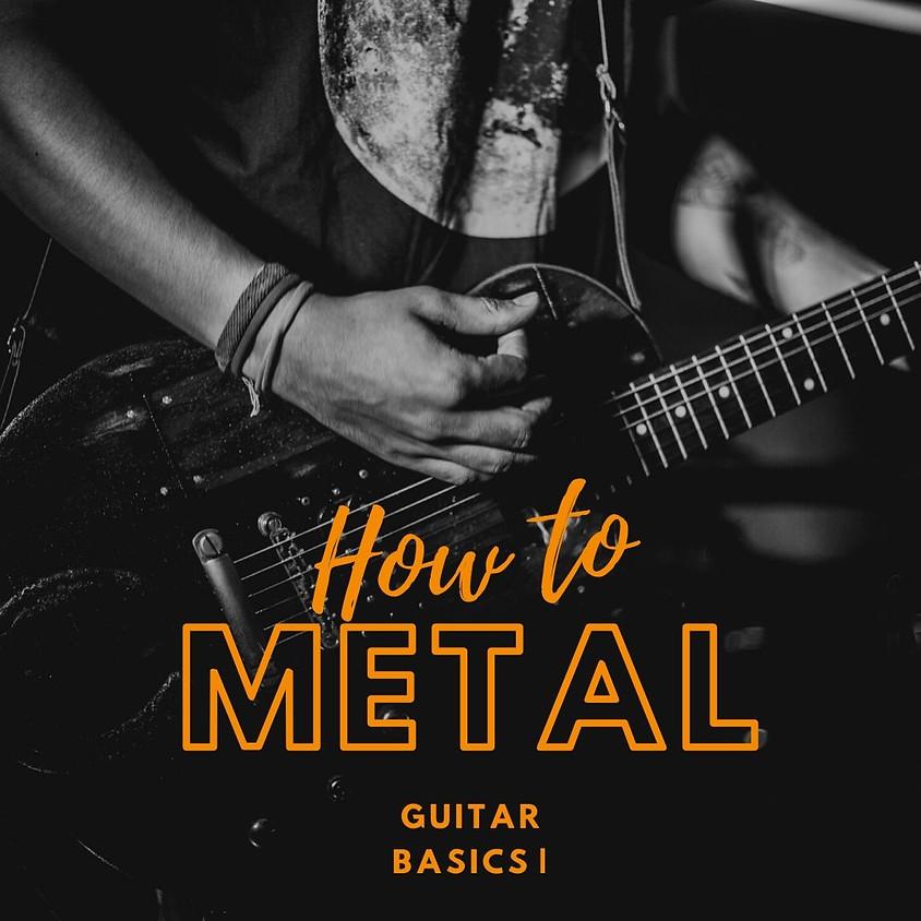 Metal Guitar Basics