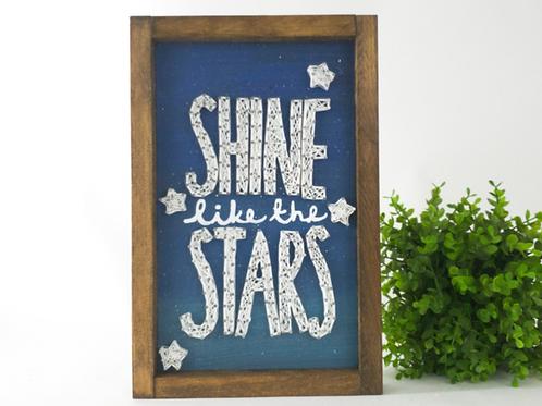 Shine Like Stars Sign