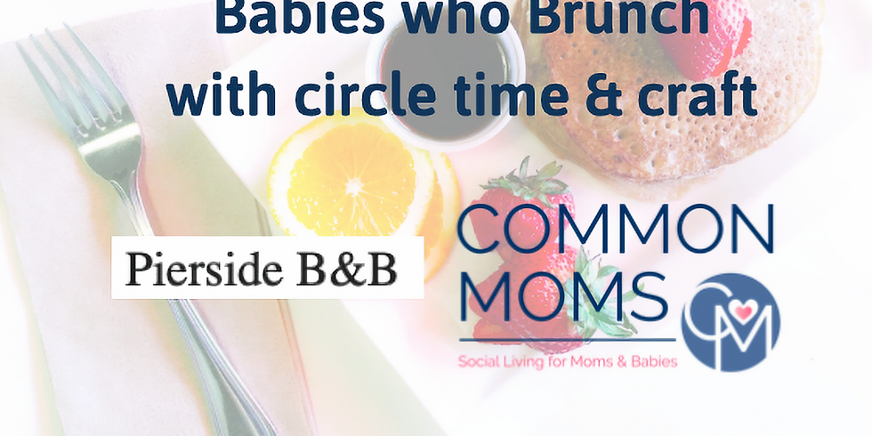 Babies who Brunch with Circle Time & Craft