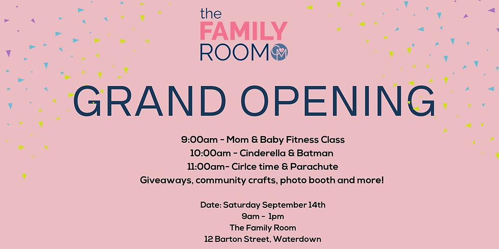 The Family Room GRAND OPENING