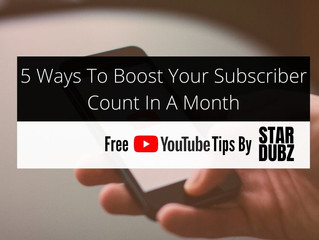 5 Ways To Boost Your Subscriber Count In A Month