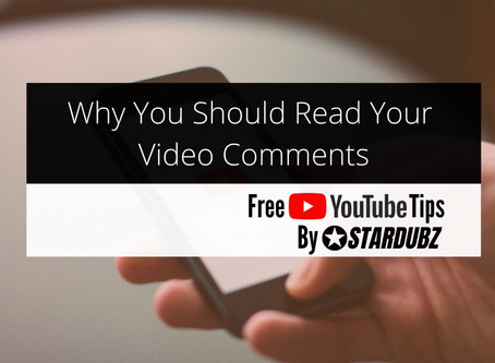 Why You Should Read Your Video Comments