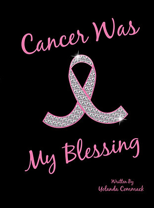 Cancer Was My Blessing