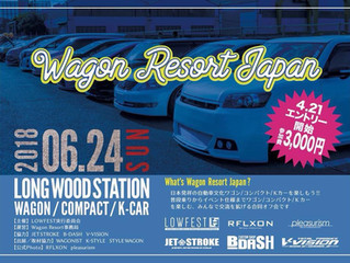 Wagon Resort Japan 2018 report