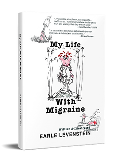"Image of the book ""My Life with Migraine,"" by author and cartoonist Earle Levenstein"