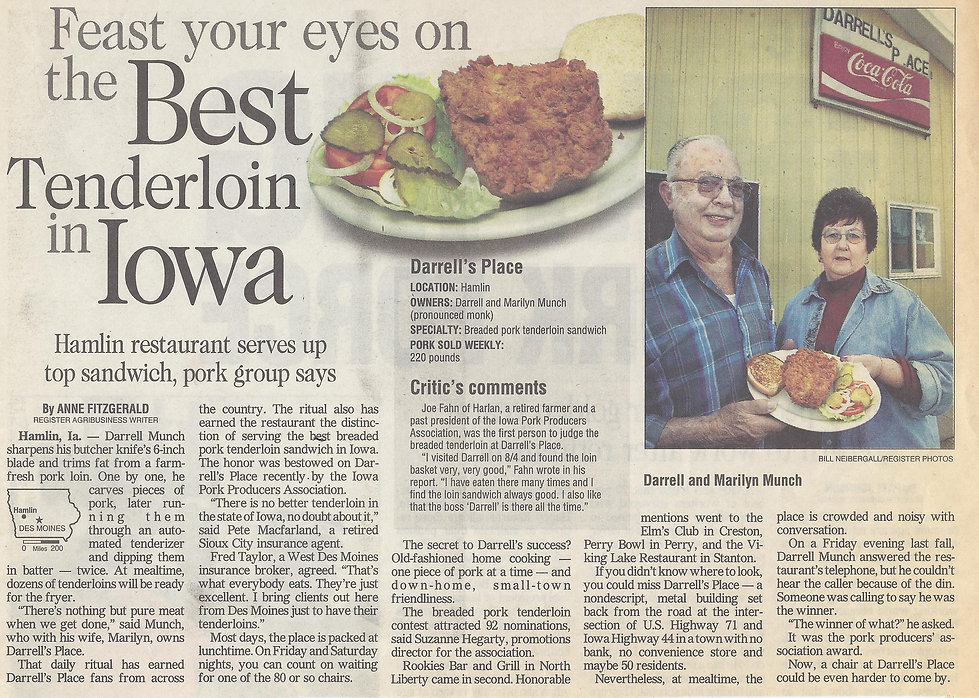 Darrell's Place, Iowa's #1 Breaded Tenderloin, Hamlin Iowa, Cafe, Rural Iowa, Highway 44, Highway 71, Audubon County, Exira, Elk Horn, Kimballton, Guthrie Center, Templeton, Audubon, Manning, Atlantic, Adair, Anita, Des Moines Register