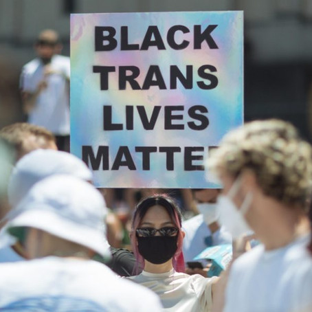 SAY THEIR NAMES: Don't Forget About Black Trans Lives