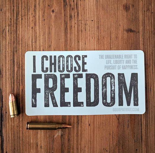 I Choose Freedom - Sticker