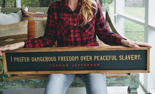 Dangerous Freedom - version II