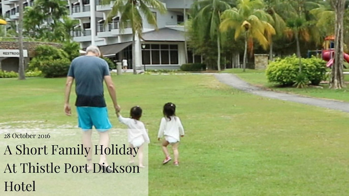 A Short Family Holiday At Thistle Port Dickson Hotel