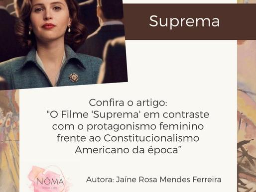 'Suprema' em contraste com o protagonismo feminino frente ao Constitucionalismo Americano da época