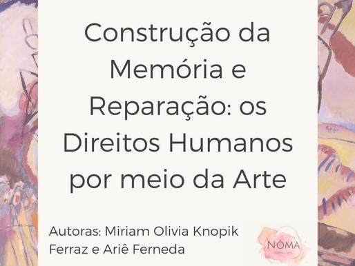 Construção da Memória e Reparação: Os Direitos Humanos por meio da Arte