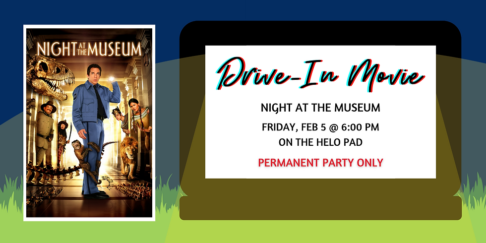 Drive-In Movies: Night at the Museum