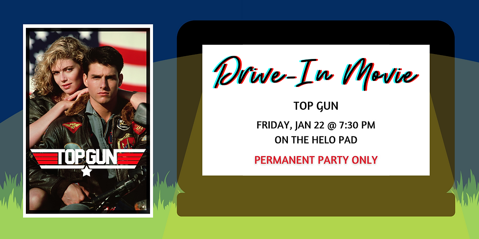 Drive-In Movies: Top Gun