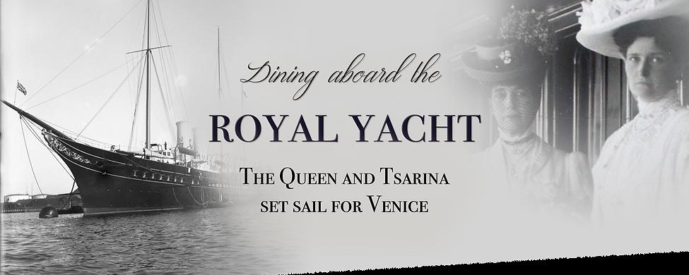 Royal Menus - HMY Victoria Albert - Veni