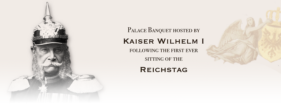 Royal Menus - Kaiser - 1871 - reichstag