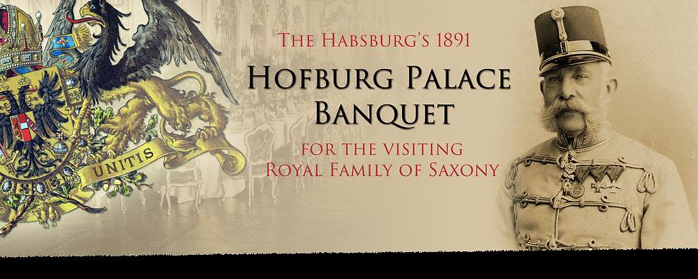 Royal Menus - Habsburg Banquet - Hofburg
