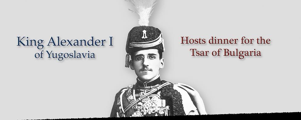Royal Menus - king alexander yugoslavia