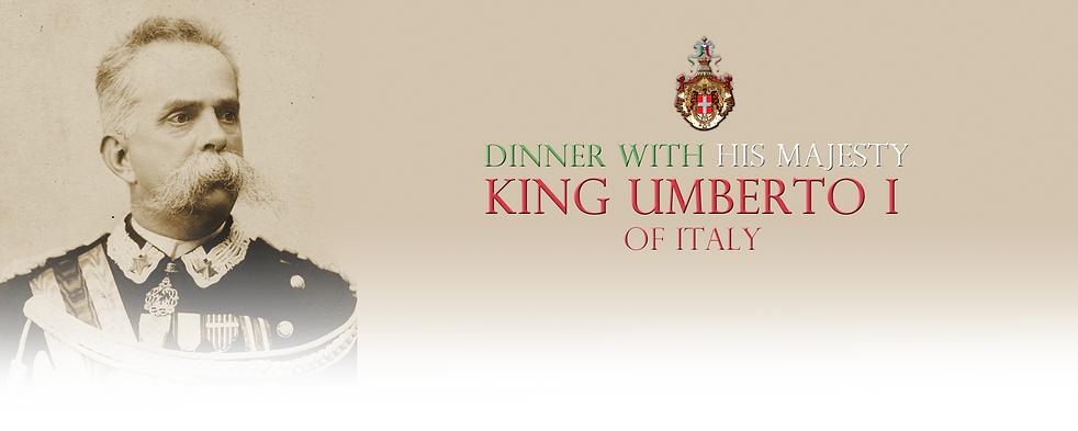 Royal Menus - King Umberto I of Italy.pn