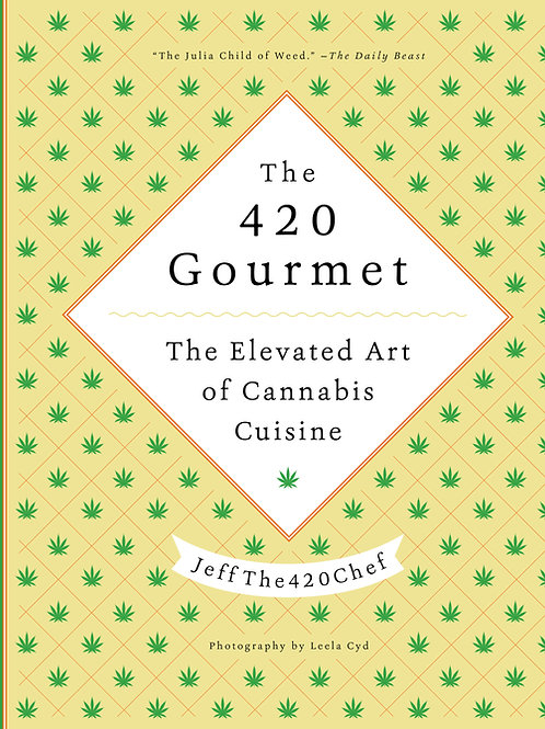 The 420 Gourmet (Autographed)