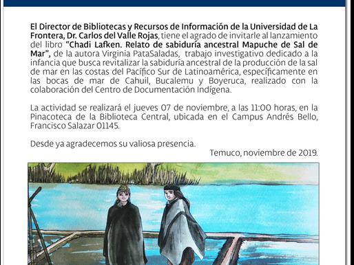Ruta de la Sal Mapuche. Chadi Lafken en la Universidad de La Frontera, Temuko.