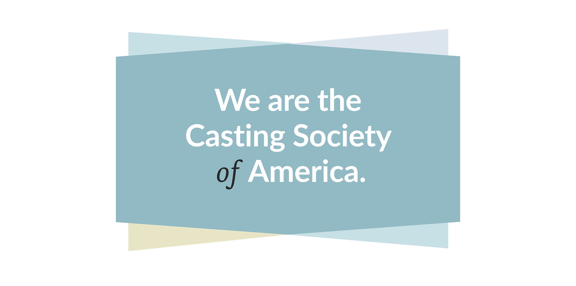 (0LA) We Are Casting Society White.png