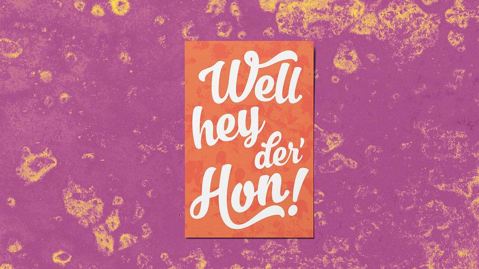 Hey Der' Hon Mini Print