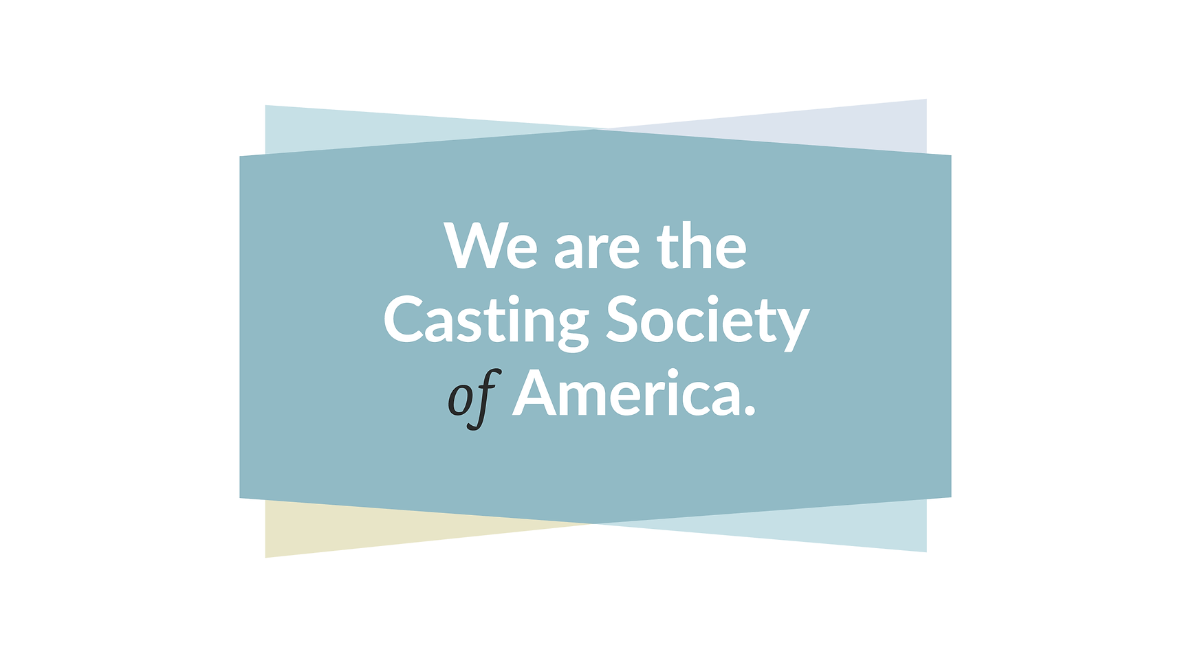 (0NY) We Are Casting Society White.png