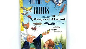 For The Birds by Margaret Atwood