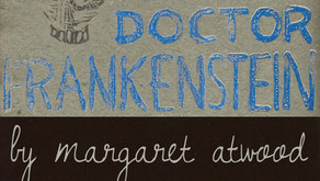 Speeches For Doctor Frankenstein by Margaret Atwood