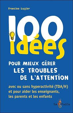 100-idees-pour-mieux-gerer-les-troubles-