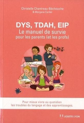 DYS-TDAH-EIP-Le-manuel-de-survie-pour-le