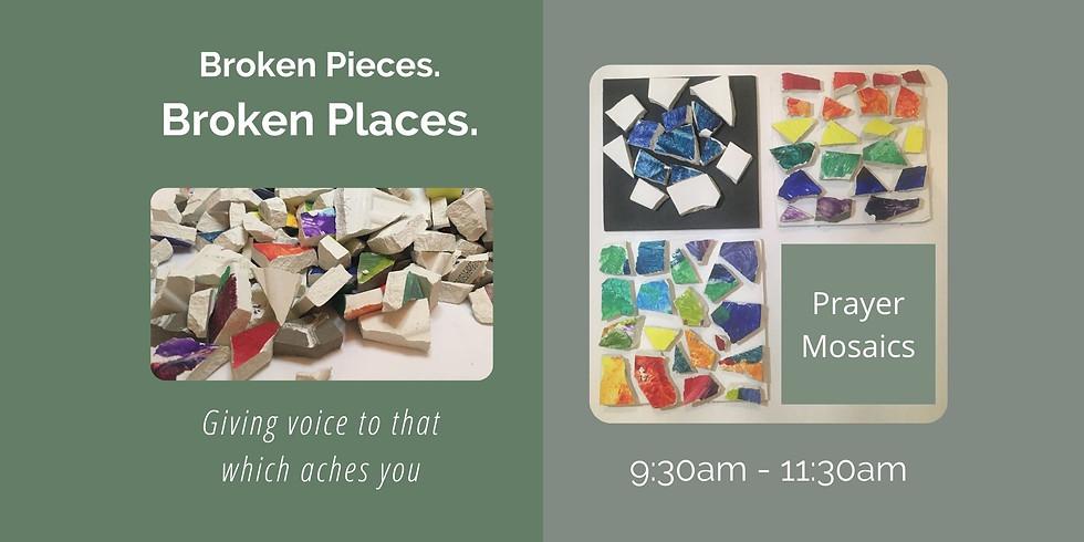 Mosaic Prayer Retreat: Broken Pieces, Broken Places. Saturday Dec. 12