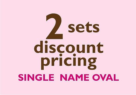 2 Sets -- Single Name Oval Labels