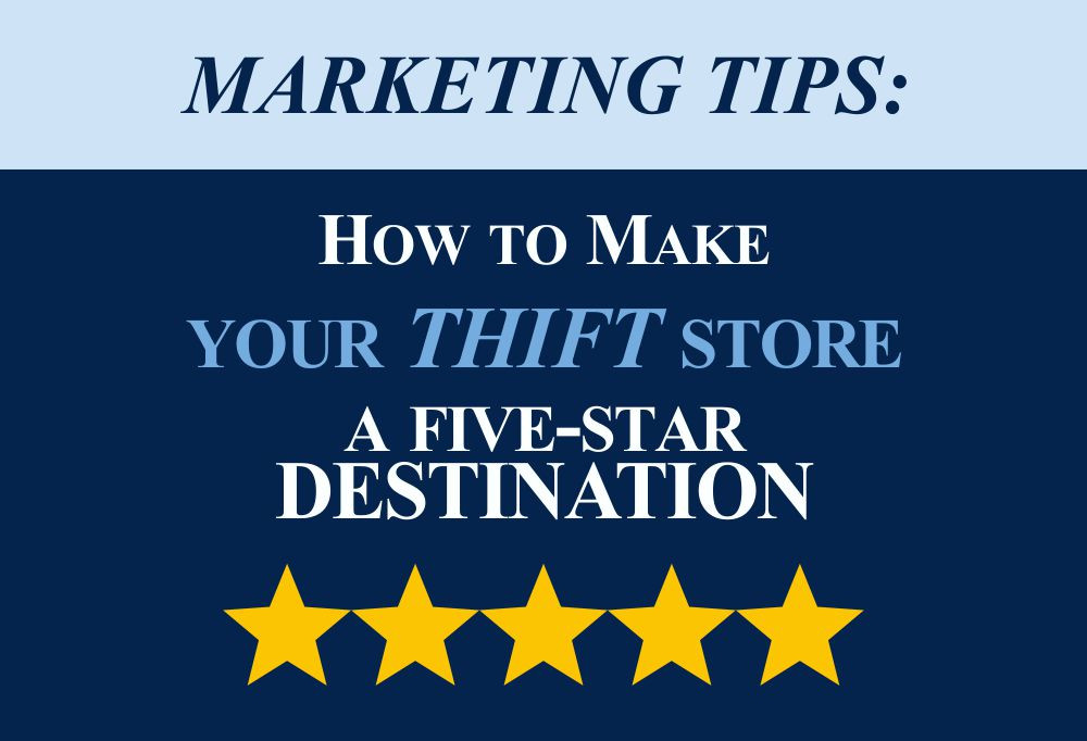 Marketing Tips:  How to make your store a five-star destination   www.consultcsa.com