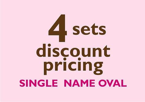 4 Sets -- Single Name Oval Labels