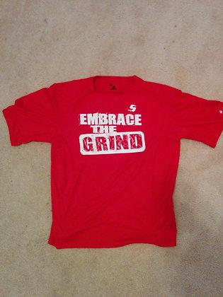 Embrace The Grind DRI FIT