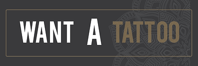 WANT A TATTOO BANNER-01.png