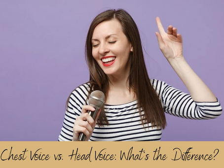 Chest Voice vs. Head Voice: What's the Difference?