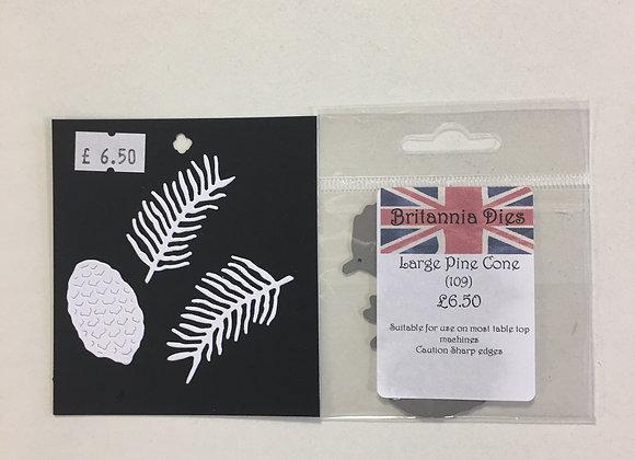 Britannia Dies Large Pine Cone