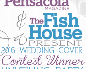 Pensacola Magazine Unveiling Party - The Fish House - 2/10/16 FREE PHOTOS 5pm