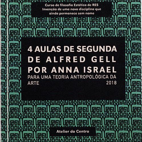 4 aulas de Segunda de Alfred Gell por Anna Israel, 2018
