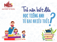 Trẻ Nên Học Tiếng Anh Từ Bao Nhiêu Tuổi?