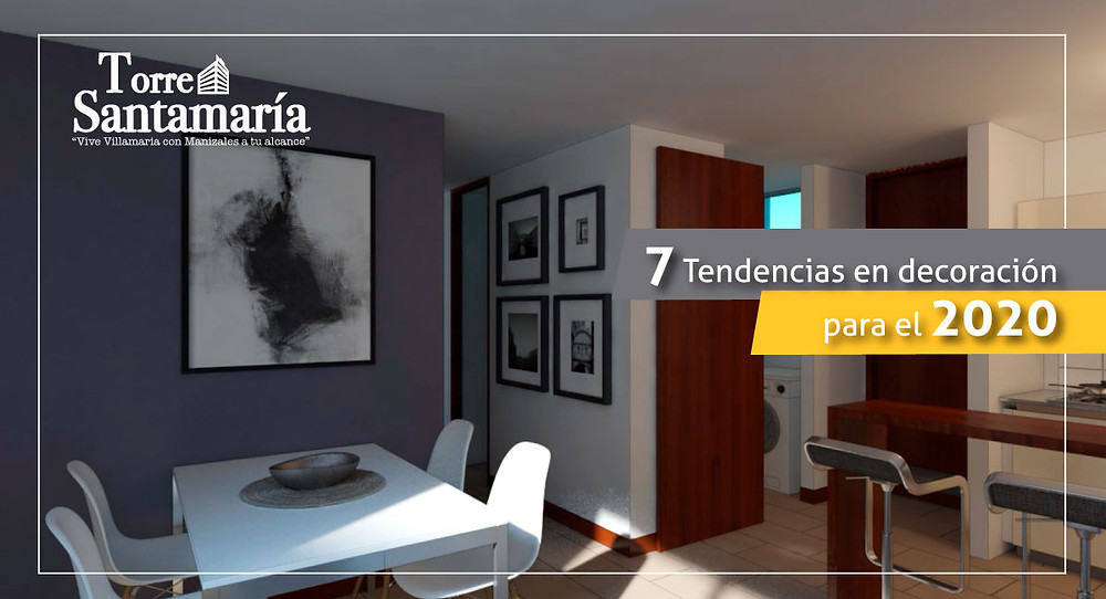 7 Tendencias en decoración para el 2020