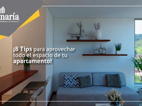 ¡8 Tips para aprovechar todo el espacio de tu apartamento!