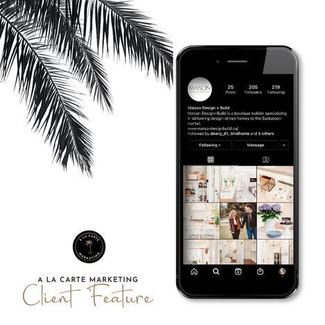 Maison Design + Build Social Media Management