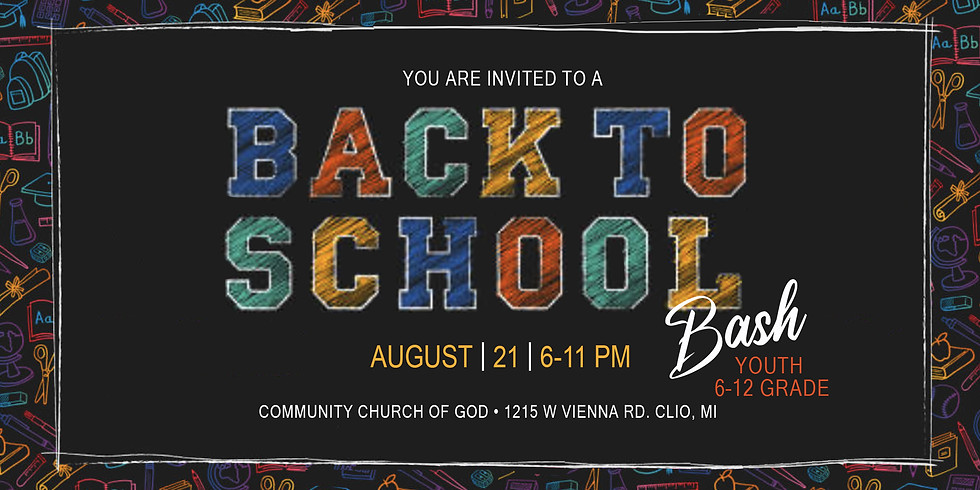 Back to School Bash - Youth 6th to 12 Grade