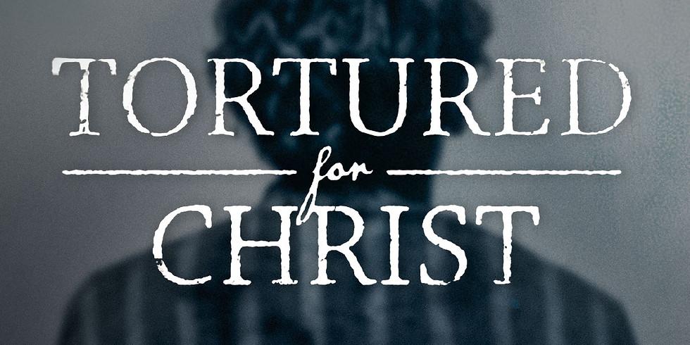 Tortured for Christ Movie